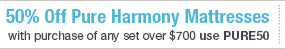 Pure Harmony 50% off Mattress Sale